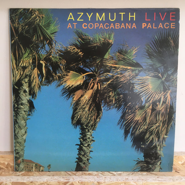 Azymuth ‎– Live At The Copacabana Palace