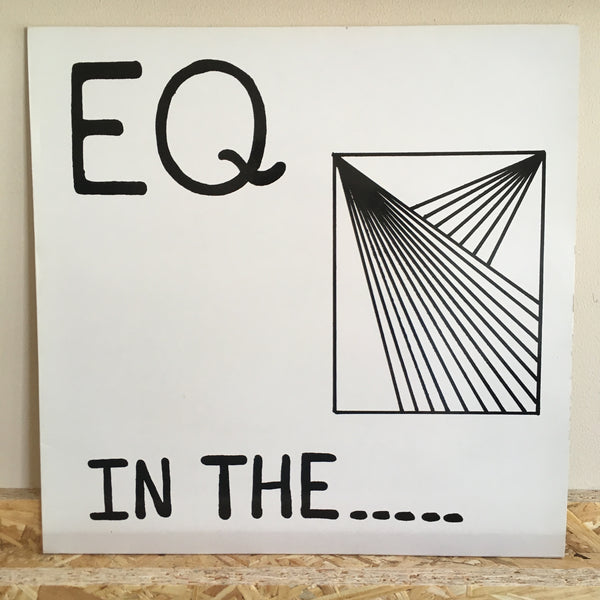 EQ ‎– In The.....