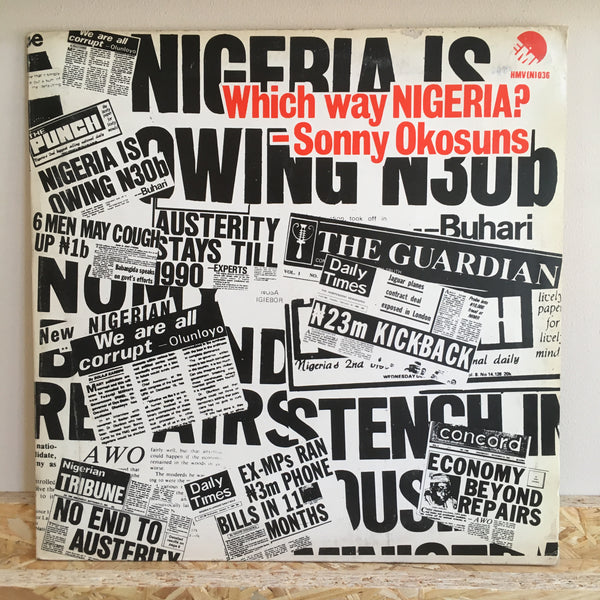 Sonny Okosuns ‎– Which Way Nigeria?