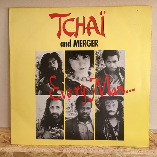 Tchaï And Merger ‎– Every Man...