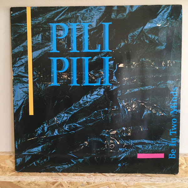 Pili Pili ‎– Be In Two Minds