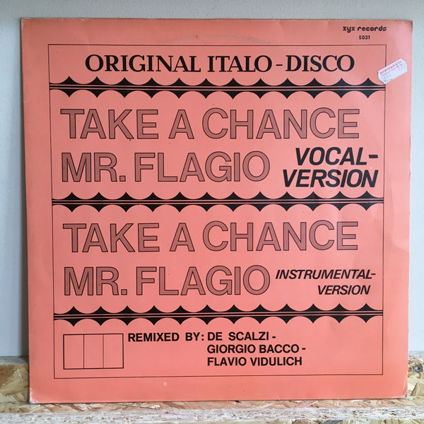 Mr. Flagio ‎– Take A Chance  Flavio Vidulich, Giorgio Bacco