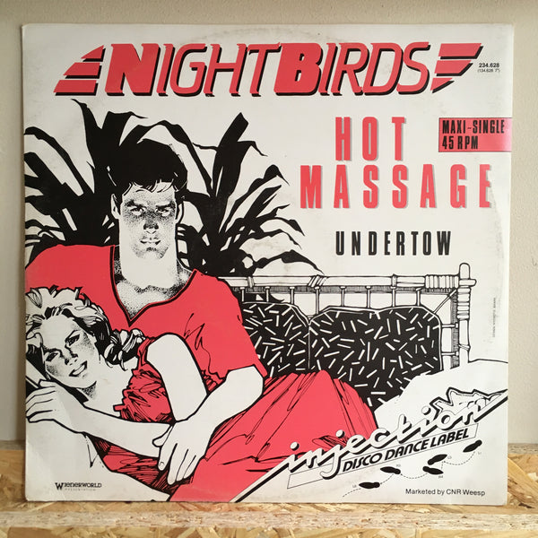 Nightbirds ‎– Hot Massage