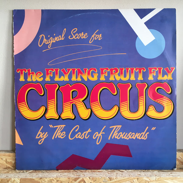 The Cast Of Thousands ‎– The Flying Fruit Fly Circus