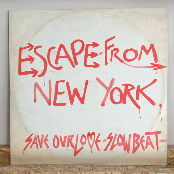 Escape From New York ‎– Save Our Love / Slow Beat