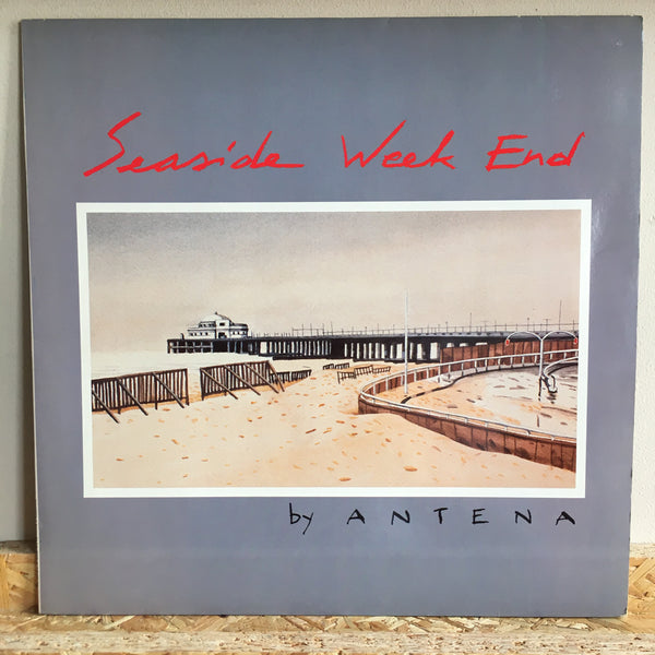 Antena ‎– Seaside Week End