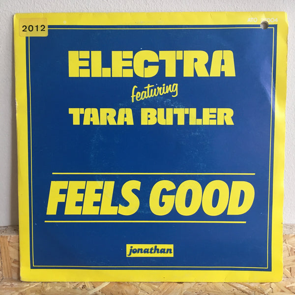 Electra Featuring Tara Butler ‎– Feels Good
