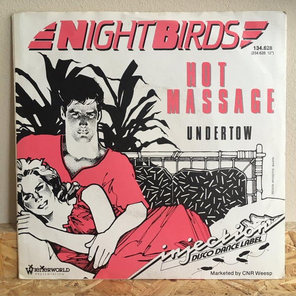 Nightbirds ‎– Hot Massage 7""