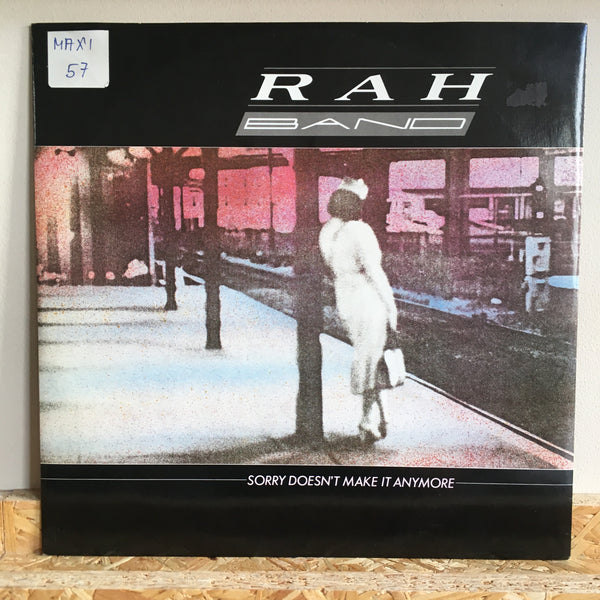 RAH Band ‎– Sorry Doesn't Make It Anymore