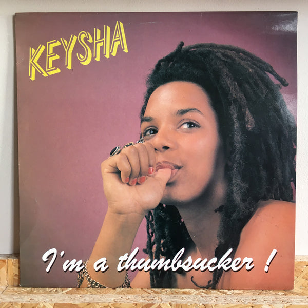 Keysha ‎– I'm A Thumbsucker ! / Stop It !