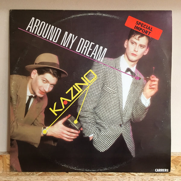 Kazino ‎– Around My Dream / Binary
