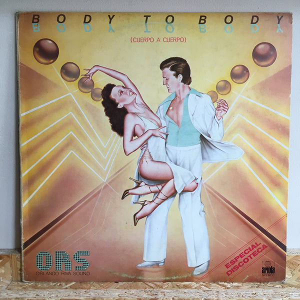 Orlando Riva Sound ‎– Body To Body *Spanish Press