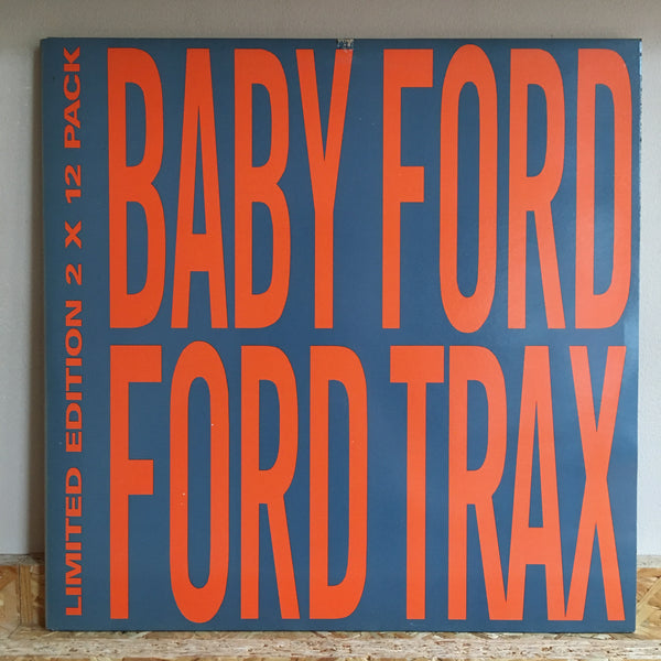 Baby Ford ‎– Ford Trax