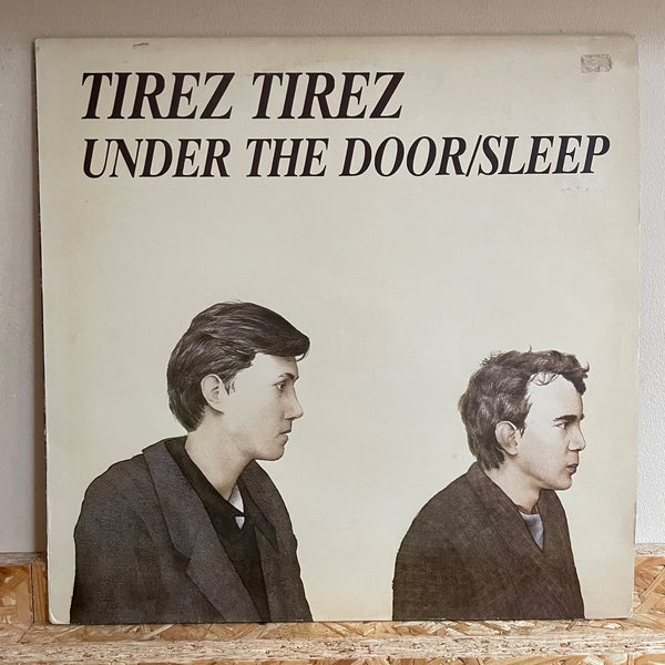 Tirez Tirez ‎– Under The Door