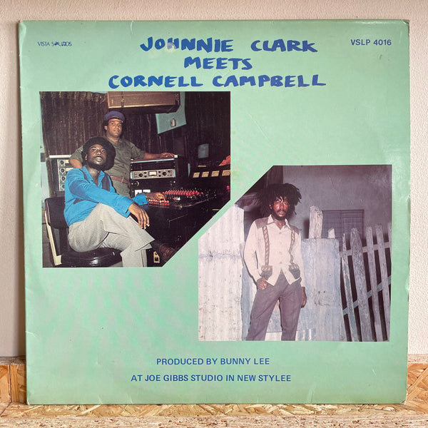 Johnnie Clark / Cornell Campbell - Johnnie Clark Meets Cornell Campbell