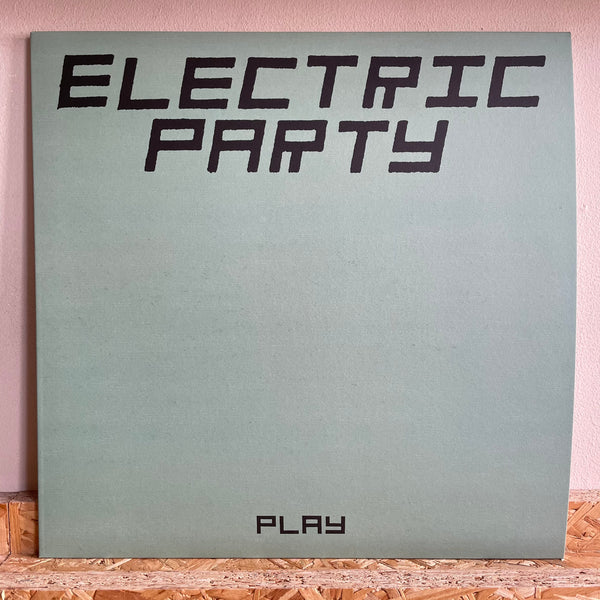 Electric Party ‎– Play