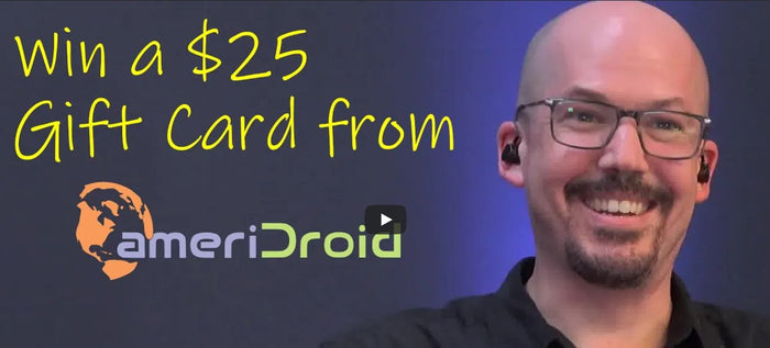 Giveaway: Win a $25 ameriDroid Gift Card!