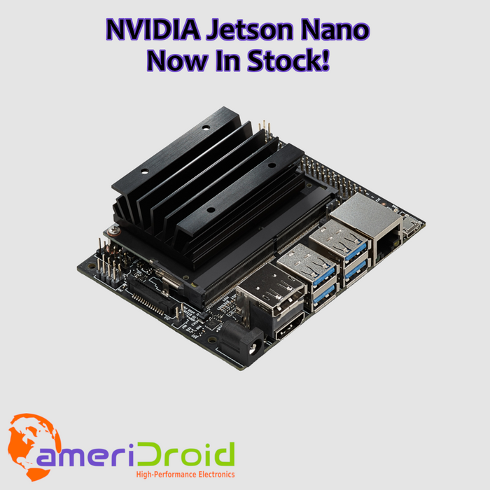 New Product: NVIDIA Jetson Nano in stock and shipping now!