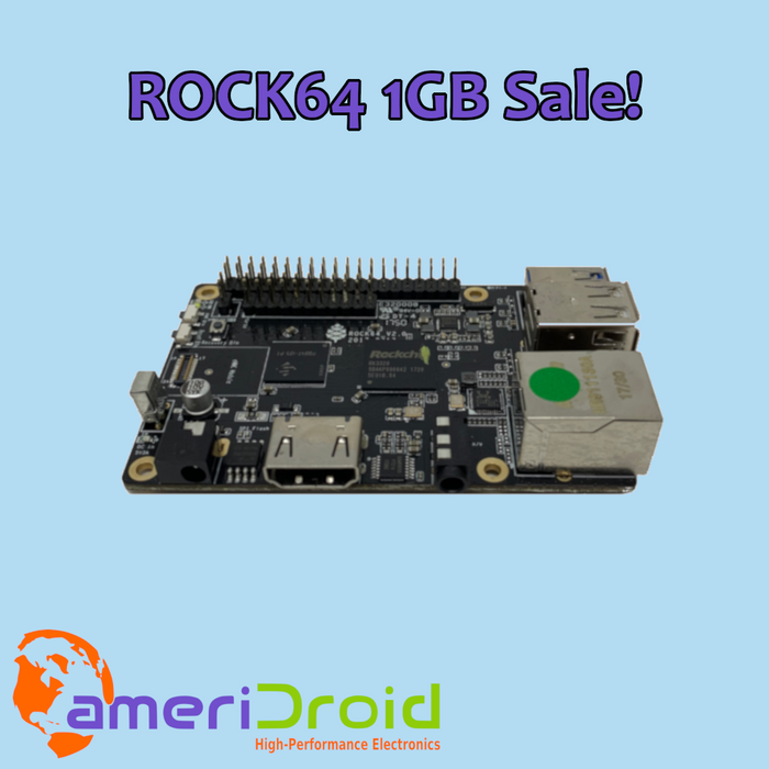 SALE: ROCK64 1GB SBCs $5 Off (While Supplies Last)!