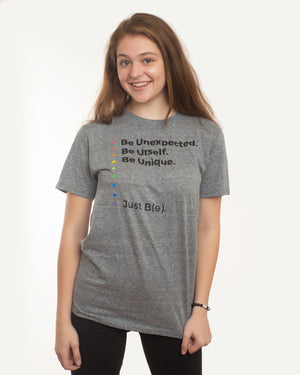 Be Unexpected Tshirt