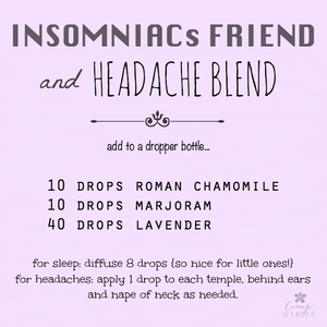 Insomniac's Friend & Headache Blend