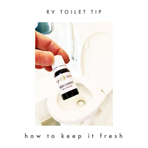 Keep RV Toilets Fresh and Clean with Essential Oils