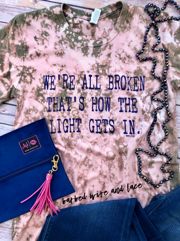 We're All Broken Tee