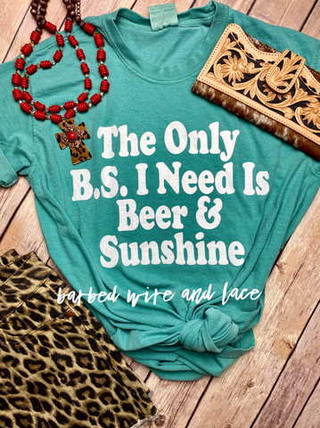 The Only B.S. I Need Tee (S-2XL)