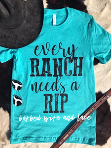 Every Ranch Needs a Rip Tee (Turquoise)