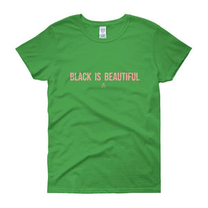 Black Is Beautiful - Women's short sleeve t-shirt