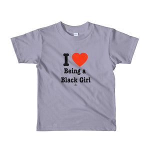 I Love Being A Black Girl - Toddlers T-shirt