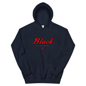 Black Without Apology - Hoodie