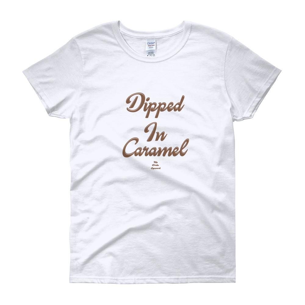 Dipped In Caramel - Women's short sleeve t-shirt