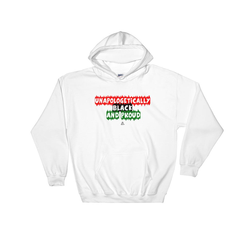 Unapologetically Black And Proud - Hoodie