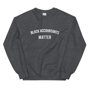 Black Accountants Matter - Unisex Sweatshirt