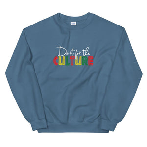 Do It For the Culture - Sweatshirt