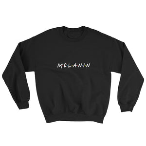 Melanin (Friends) - Sweatshirt
