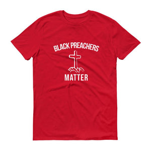 Black Preachers Matter - Unisex Short-Sleeve T-Shirt