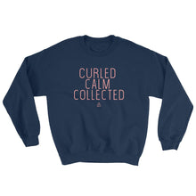 Load image into Gallery viewer, Curled Calm Collected - Sweatshirt