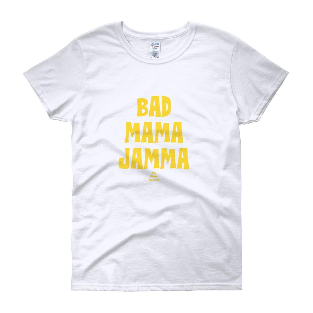 Bad Mama Jama - Women's short sleeve t-shirt