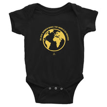 Black Women Make The World Go Round - Infant Bodysuit