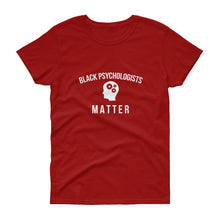 Black Psychologists Matter - Women's short sleeve t-shirt