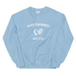 Black Film Makers Matter - Unisex Sweatshirt