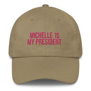 Michelle Is My President - Classic Hat