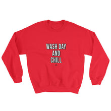 Load image into Gallery viewer, Wash Day and Chill - Sweatshirt