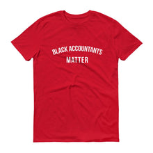 Load image into Gallery viewer, Black Accountants Matter - Unisex Short-Sleeve T-Shirt