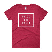Black and Proud 2 - Women's short sleeve t-shirt