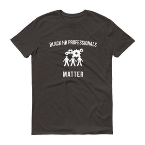 Black HR Professionals Matter - Unisex Short-Sleeve T-Shirt
