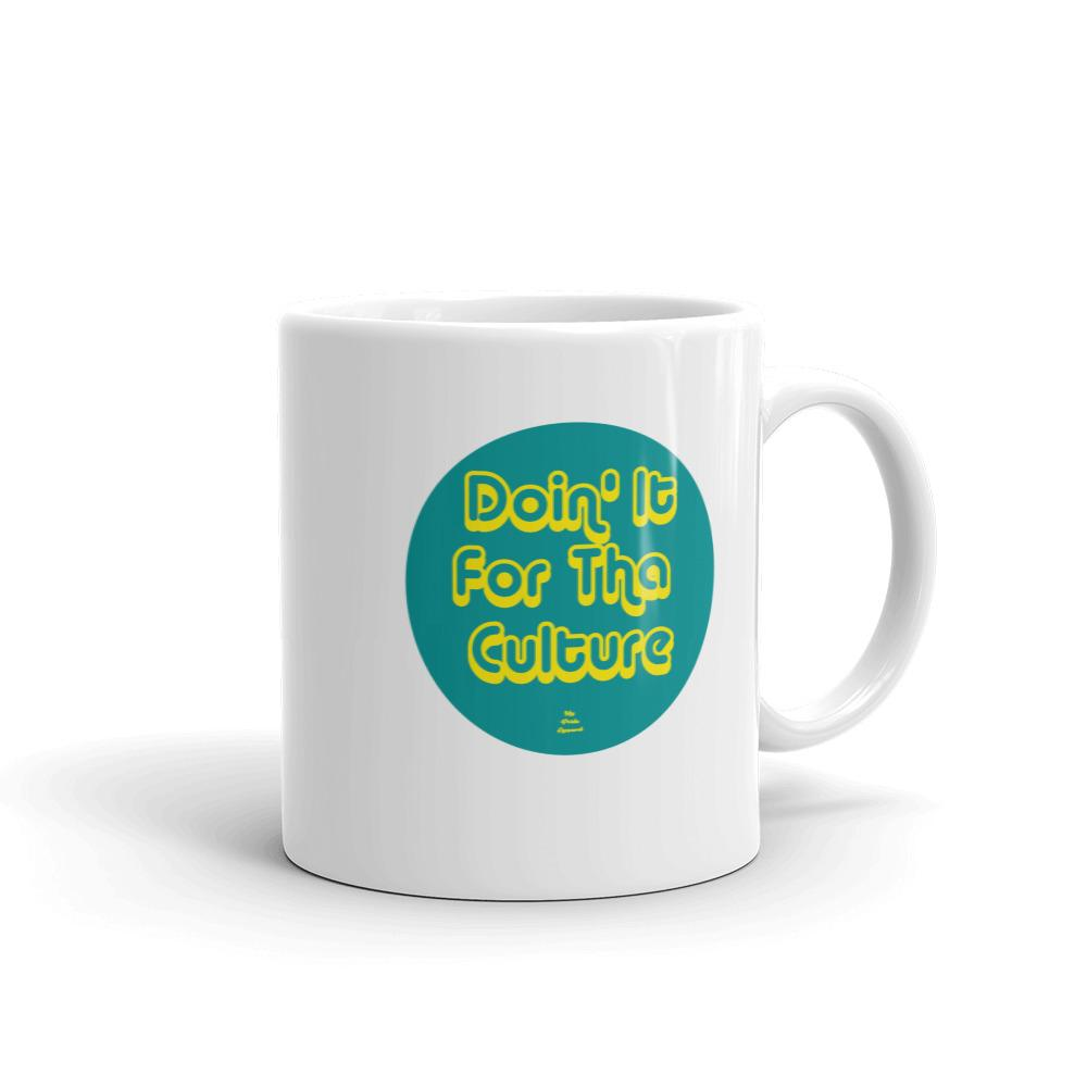 Doin' It For The Culture - Mug