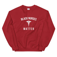 Load image into Gallery viewer, Black Nurses Matter - Unisex Sweatshirt
